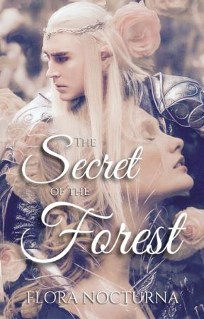 The Secret of the Forest ✔️ by floranocturna