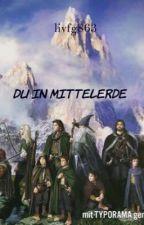 Du in Mittelerde by livfg863