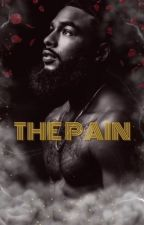 The Pain  by Bougiebadass