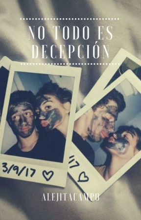No todo es decepcion by Alejitacampo