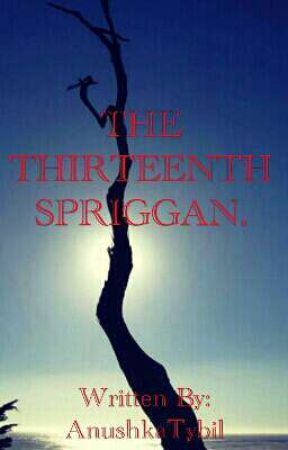 The Thirteenth Spriggan by AnushkaTybil