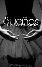 Sueños by Spacepshycovenus
