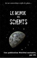 Le Monde des Scients by ChristopheNolim