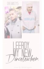 Leeroy My New Danceteacher (Liam Payne) by Dreamsty5