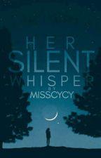 Her Silent Whisper by MissyCyCy