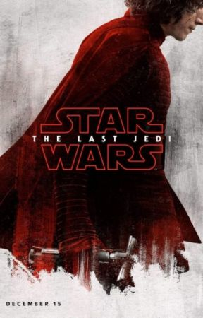 Star Wars: The Last Jedi (Revised) by Hiddles