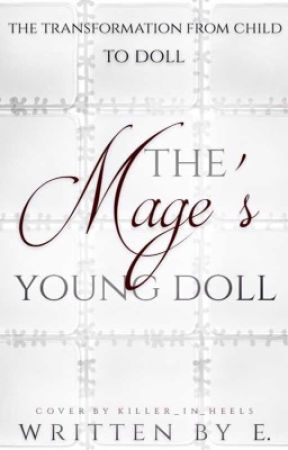 The Mage's Young Doll by BloodyTurtle