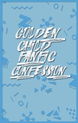 Đọc truyện Golden Child Fanfic Confession