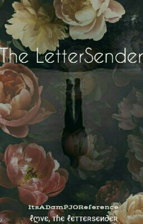 The Lettersender by ItsADamPJOReference