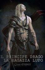 Il Principe Drago e La Ragazza Lupo by Alice_Azzolin