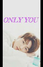 Only You -Jungkook Y Tu- 2T by JeonHyeMin7