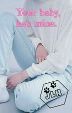 Your baby, he's mine. ➡ HunHan  by JLHuniverse