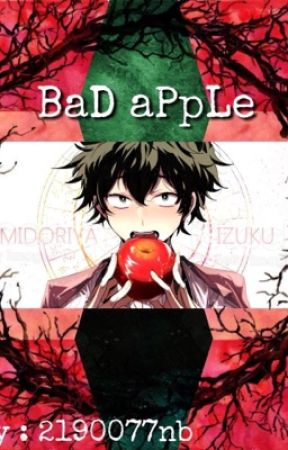 Bad Apple (Izuku Midoriya x Reader) [BNHA] - VI : Uraraka vs  (Y/n