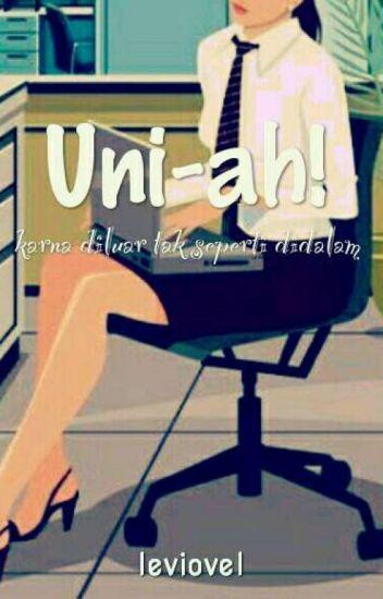 Uni-ah!