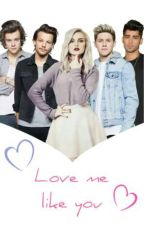 Love me like you ♡ 1D & LM by _ScarsAreForever