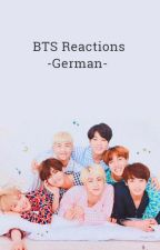 BTS Reactions -German- by chriscomesswag
