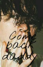 Come back daddy |larry| by louixgirlx