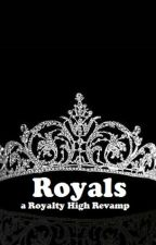 Royals - Book One by 5erella