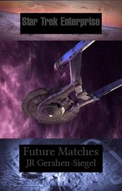 Future Matches {Star Trek fan fiction - slash } by jespah