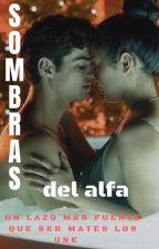 Sombras Del Alfa by ahn_cullen