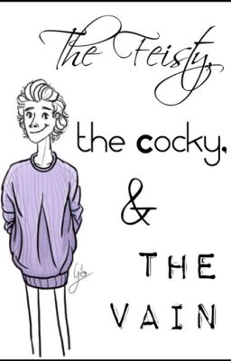 The feisty, the cocky, and the vain (Harry or Zayn)