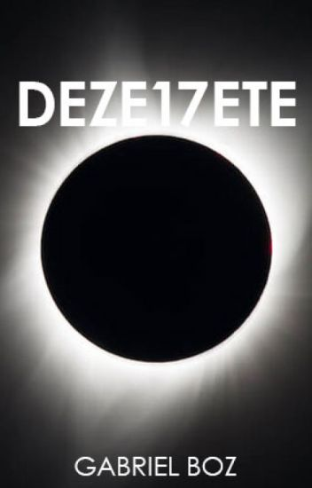 DEZE17ETE | Uma Coletânea de Contos.