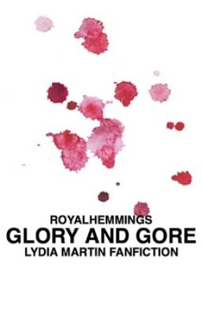 Glory and Gore • Lydia Martin by RoyalHemmings
