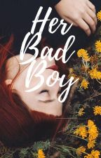 Her Bad Boy by shydiamonds