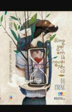 Đừng Gọi Anh Là Người Yêu Cũ - Du Phong by lovely2032002