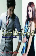 Girlfriend Dating a week by nuraini27