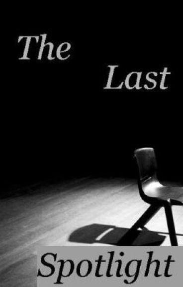 The Last Spotlight