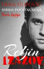 RELjIN IZAZOV (treća knjiga serijala -Početak kraja -) by NenaFilipovic