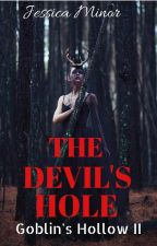 Goblins Hollow Book 2 The devil's hole by jessicalminor