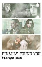 Finally found you (clary and jace) by CityOf_5SOS