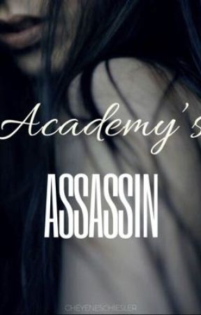 Academy's Assassin by shayschiesler