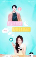 Nevermind, Goodnight (JinJi) by Tasseophile