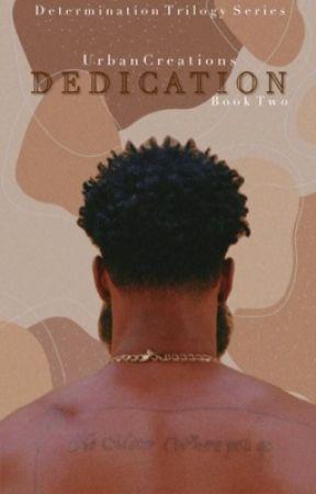 DEDICATION | Book II by UrbanDynastyNovels