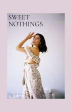 SWEET NOTHINGS - S. LILLIS  by lofiluvr