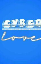 Cyber Love 💮 | HIATUS | by CinthiaMalec