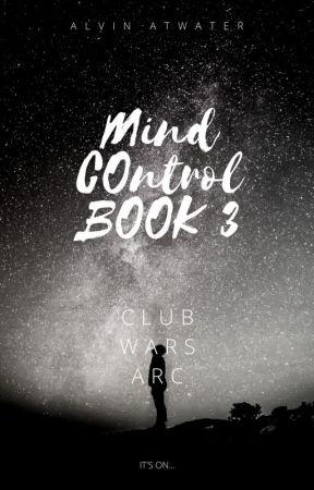 Mind Control Book 3 (Club Wars) by syr456