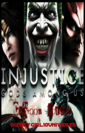 Injustice: Gods Among Us (Cartoon Editon) by DisneyGirl10Universe