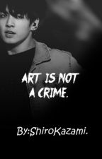 Art is not a crime [VKook] by ShiroKazami