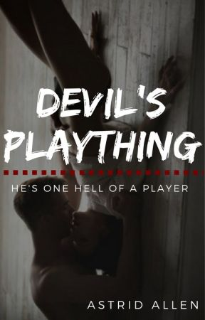 Devil's Plaything by Astroid