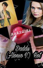 Daddy (Alonso V.) Hot by Viviss_Villal