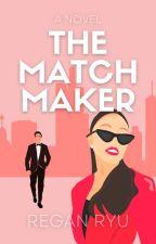 The Matchmaker | Wattys 2019 by halfacat