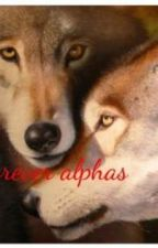 Forever alphas( sequal to forever mine) by godscowgirl96