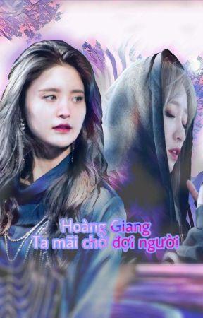 [HAJUNG] Hoàng Giang, ta mãi chờ đợi người.. by FoxxxA4