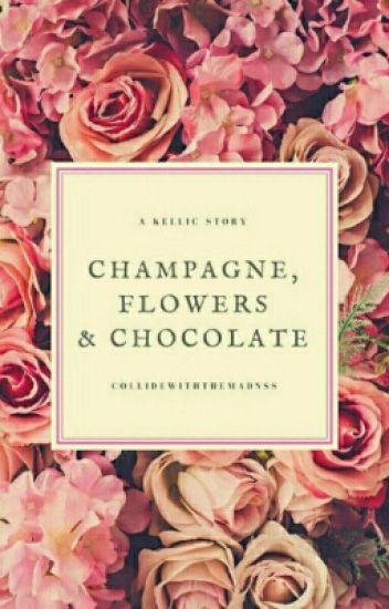 Champagne, Flowers & Chocolate - Kellic - Boyxboy