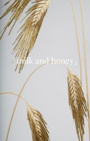 「milk and honey」Yoonseok by IMFRENCHFRIS