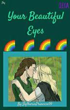 Your Beautiful Eyes (Clexa) by SkyllerBlue03